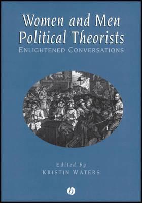 Women and Men Political Theorists: Enlightened Conversations