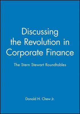 Discussing the Revolution in Corporate Finance