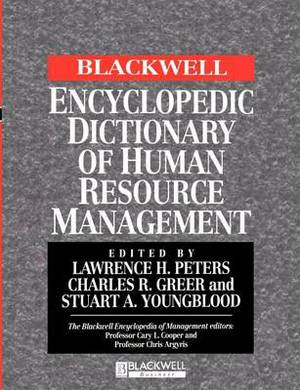 The Blackwell Encyclopedic Dictionary of Human Resource Management