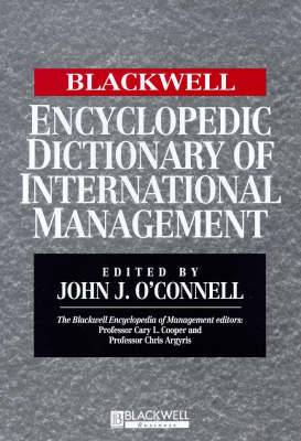 The Blackwell Encyclopedic Dictionary of International Management