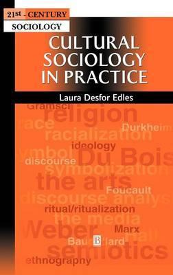 Cultural Sociology in Practice