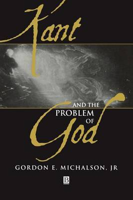 Kant and the Problem of God