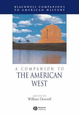 A Companion to the History of the American West