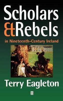Scholars and Rebels in Nineteenth-century Ireland