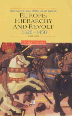 Europe: Hierarchy and Revolt, 1320-1450