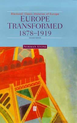 Europe Transformed: 1878-1919