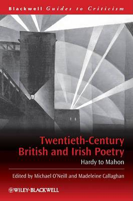 Twentieth Century British and Irish Poetry: Hardy to Mahon