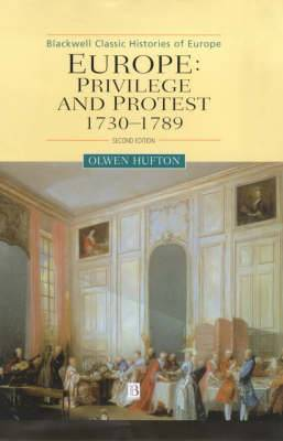 Europe: Privilege and Protest, 1730-1789
