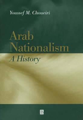 Arab Nationalism: A History