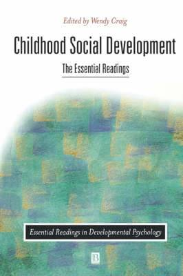 Childhood Social Development: The Essential Readings