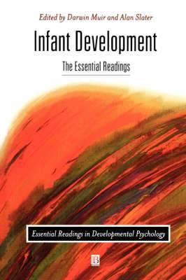 Infant Development: The Essential Readings