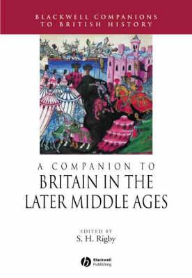 A Companion to Britain in the Later Middle Ages