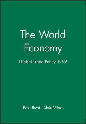 The World Economy: Global Trade Policy: 1999
