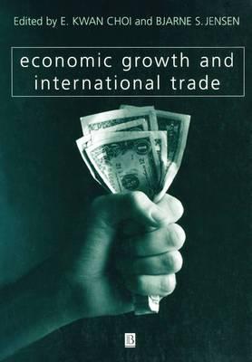 Economic Growth and International Trade