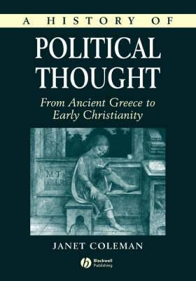 A History of Political Thought: From Ancient Greece to Early Christianity
