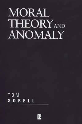 Moral Theory and Anomaly