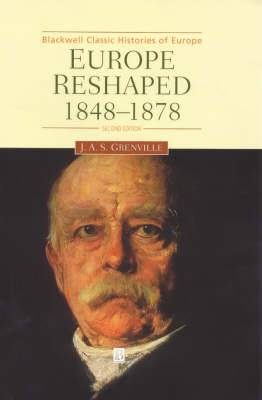Europe Reshaped: 1848-1878
