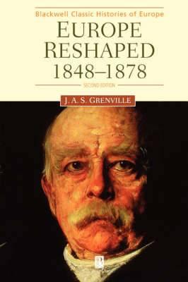 Europe Reshaped: 1848-1878