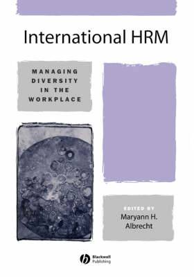 International HRM: Managing Diversity in the Workplace