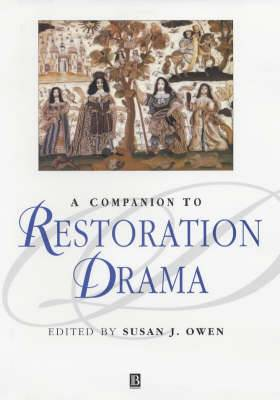 A Companion to Restoration Drama