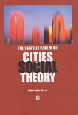 The Castells Reader on Cities