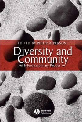 Diversity and Community: An Interdisciplinary Reader