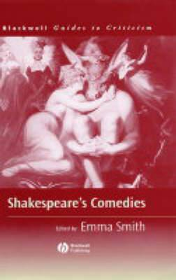 Shakespeare's Comedies: A Guide to Criticism