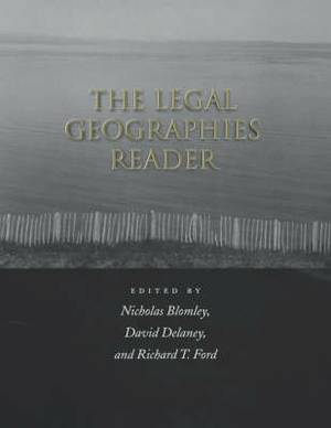 The Legal Geographies Reader: Law, Power and Space