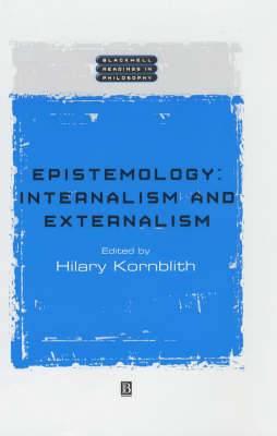 Epistemology: Internalism and Externalism