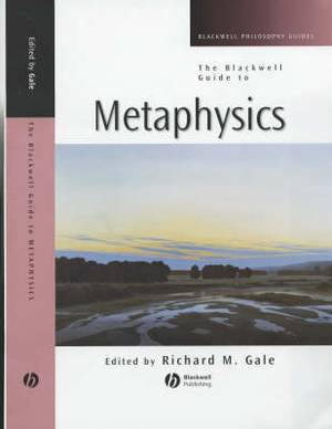 The Gale: Blackwell Guide to Metaphysics