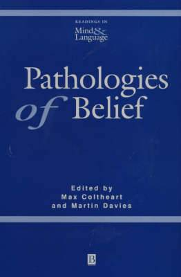 Pathologies of Belief