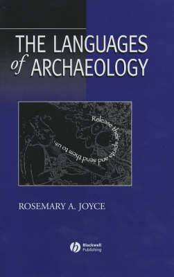 The Languages of Archaeology: Dialogue, Narrative and Writing