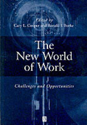 The New World of Work: Challenges and Opportunities