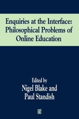 Enquiries at the Interface: Philosophical Problems of Online Education