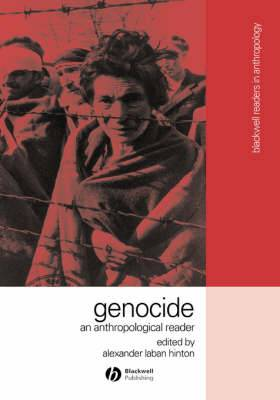 Genocide: An Anthropological Reader