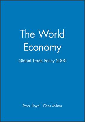 The World Economy: Global Trade Policy 2000