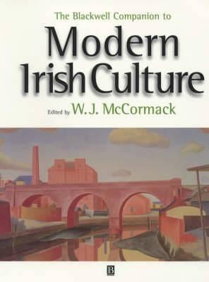The Blackwell Companion to Modern Irish Culture