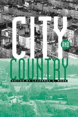 City and Country: An Interdisciplinary Collection