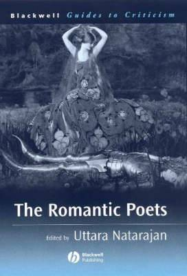 The Romantic Poets: A Guide to Criticism