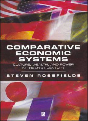 Principles of Comparative Economic Systems EPZ: Culture, Wealth and Power in the 21st Century