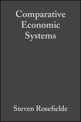 Comparative Economic Systems: Culture, Wealth and Power in the 21st Century