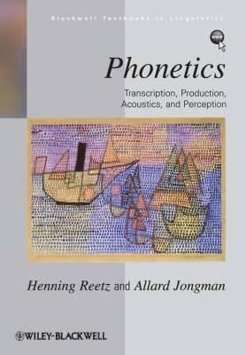 Phonetics: Transcription, Production, Acoustics and Perception