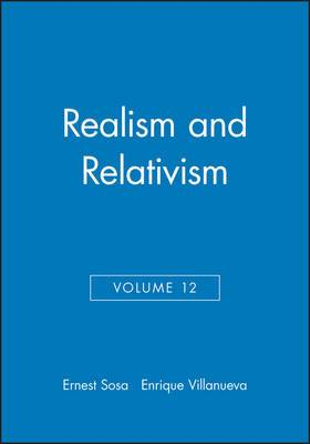 Philosophical Issues: v. 12: Realism and Relativism