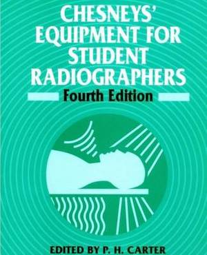 Chesney's Equipment for Student Radiographers