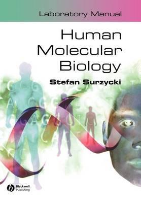 Human Molecular Biology Laboratory Manual