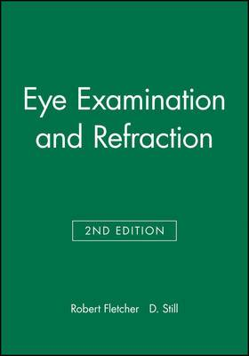 Eye Examination and Refraction