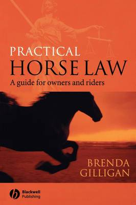 Practical Horse Law: A Guide for Owners and Riders