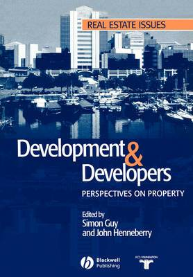 Development and Developers: New Perspectives on Property