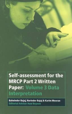 Self-assessment for the MRCP Part 2 Written Paper: Volume 3 Data Interpretation
