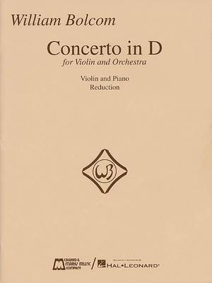 William Bolcom Concerto in D for Violin and Orchestra: Violin and Piano Reduction